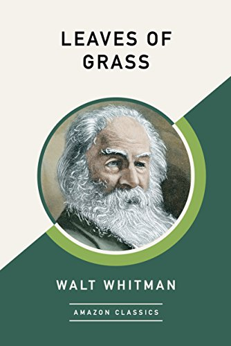 Leaves Of Grass Amazonclassics Edition