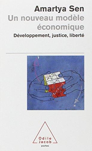 Un nouveau modèle économique : Développement, justice, liberté