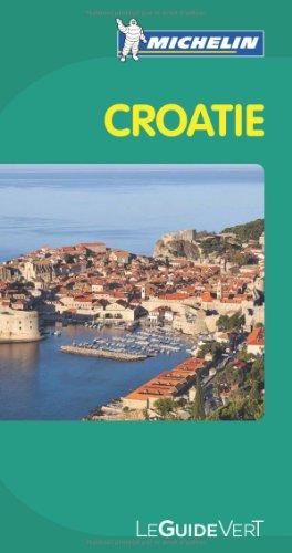 Guide Vert Croatie par Collectif Michelin