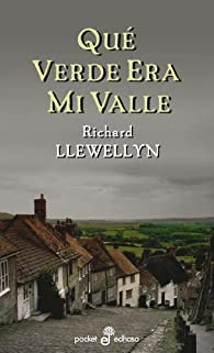 Qué verde era mi valle par Richard Llewellyn