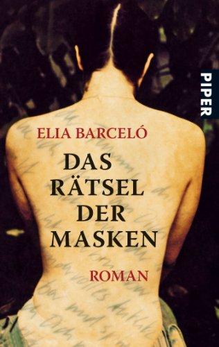 Buchseite und Rezensionen zu 'Das Rätsel der Masken: Roman' von Elia Barceló