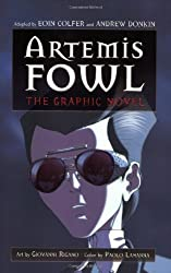 Artemis Fowl: The Graphic Novel by Eoin Colfer (2007-10-02)
