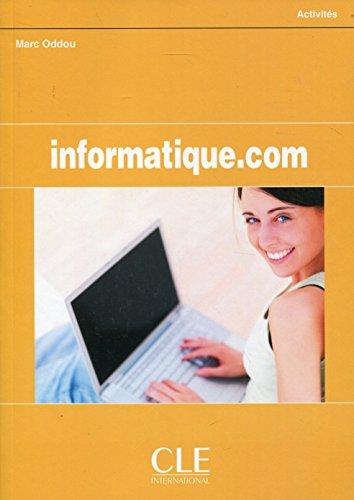 Informatique.com - Livre de l'élève par Marc Oddou