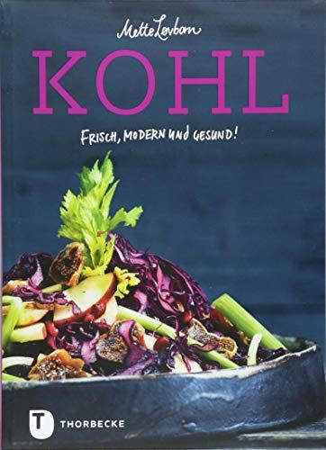 Kohl - Frisch, modern und gesund!