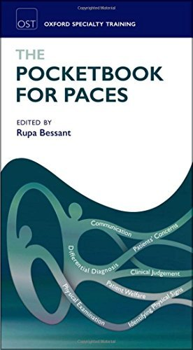 The Pocketbook for PACES (Oxford Specialty Training: Revision Texts) by Rupa Bessant (2012-07-26)