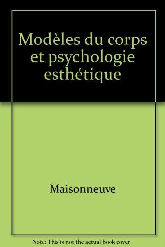 Modèles du corps et psychologie esthétique