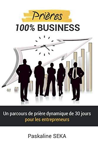 Prières 100% Business par  Paskaline SEKA