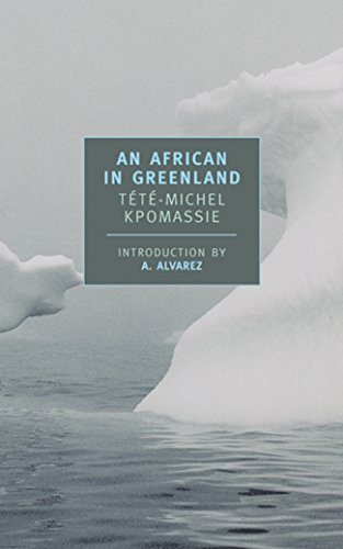 An African in Greenland (New York Review Books Classics) por Tete-Michel Kpomassie