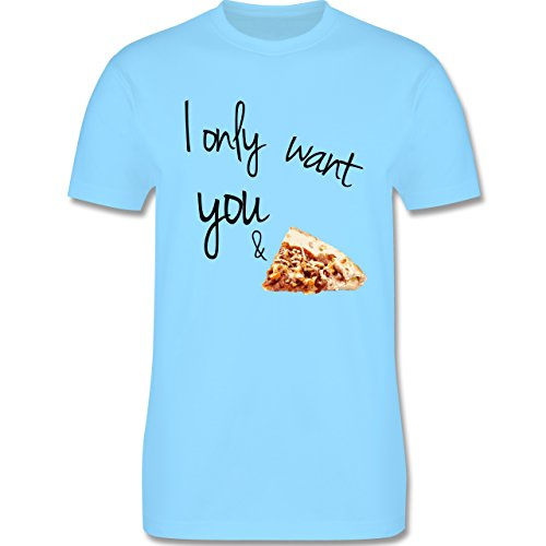 Statement Shirts - I only want you and pizza - Herren Premium T-Shirt Hellblau