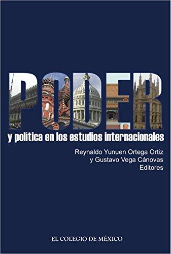 Poder y política en los estudios internacionales