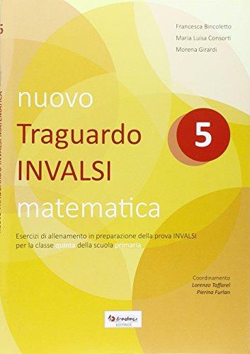 Nuovo Traguardo INVALSI matematica. Per la Scuola elementare: 5