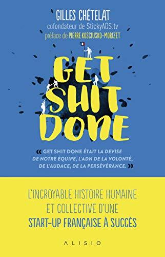 Get Shit Done par Chetelat Gilles