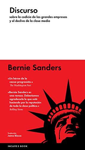Discurso: sobre la codicia de las grandes empresas y el declive de la clase media por Bernie Sanders