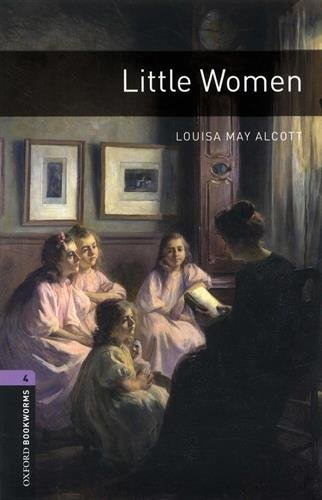 Oxford Bookworms Library: Oxford Bookworms 4. Little Women MP3 Pack por Louisa May Alcott