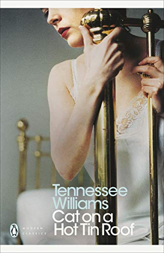 Cat on a Hot Tin Roof (Penguin Modern Classics) por Tennessee Williams
