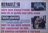 AUTO JOURNAL (L') [No 425] du 30/03/1967 - RENAULT 16 - CE QUE VOTRE VOITURE DOIT CONSOMMER EN VILLE - 24 MODELES EUROPEENS A L'EPREUVE.