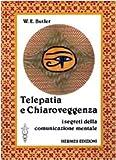 Scarica Libro Telepatia e chiaroveggenza I segreti della comunicazione mentale (PDF,EPUB,MOBI) Online Italiano Gratis