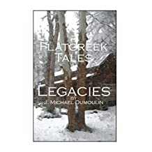 Flatcreek Tales: Legacies (English Edition)