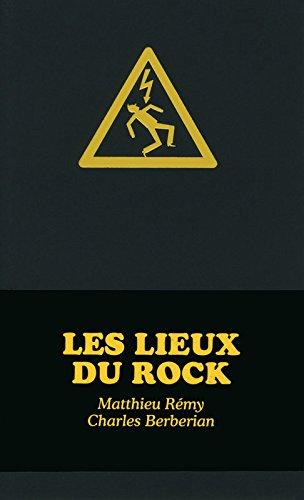 LIEUX DU ROCK