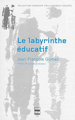 Le labyrinthe éducatif