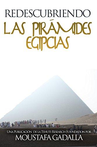 Redescubriendo las pirámides egipcias