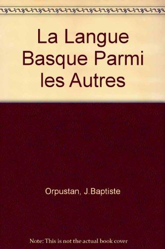 La Langue Basque Parmi les Autres