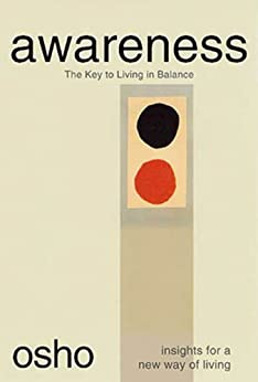 Awareness: The Key to Living in Balance par [Osho]