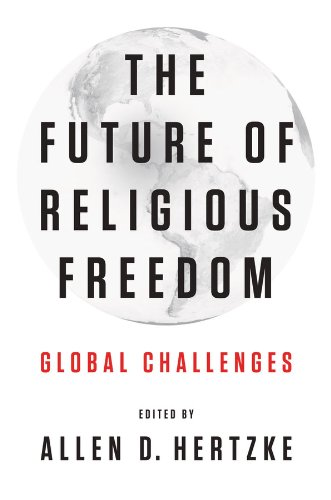 The Future of Religious Freedom: Global Challenges