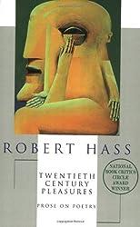 Twentieth Century Pleasures: Prose on Poetry