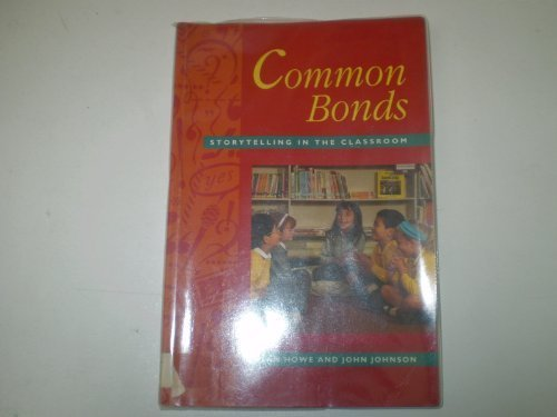 common-bonds-storytelling-in-the-classroom-national-oracy-project-by-national-oracy-project-1992-12-