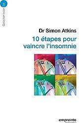 10 étapes pour vaincre l'insomnie (Essenciel) (French Edition)