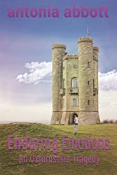 Enduring Emotions: An Oxfordshire Tragedy: Volume 3 (Emotions Trilogy)