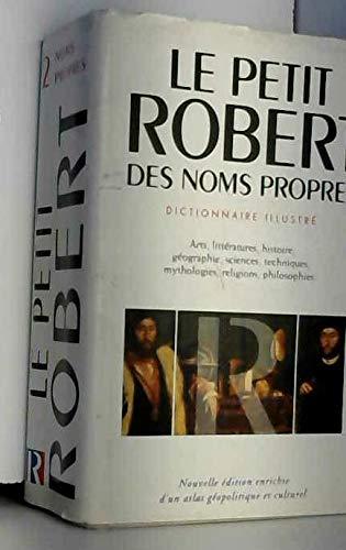 Le Petit Robert des noms propres, alphabétique et analogique, illustré en couleurs