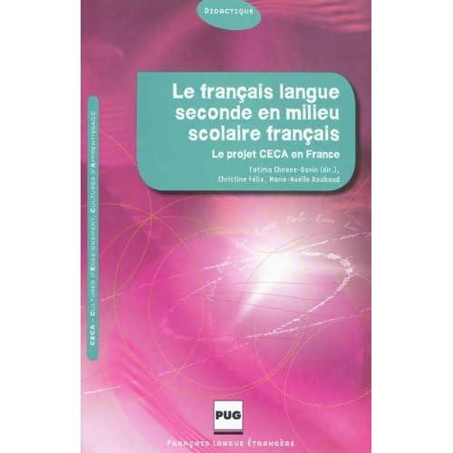 Le français langue seconde en milieu scolaire français : Culture d'enseignement et cultures d'apprentissage