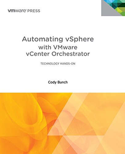 Automating VSphere: With VMware VCenter Orchestrator (Vmware Press)
