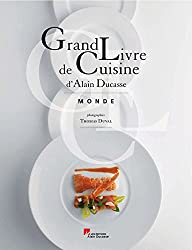 GRAND LIVRE DE LA CUISINE MONDE