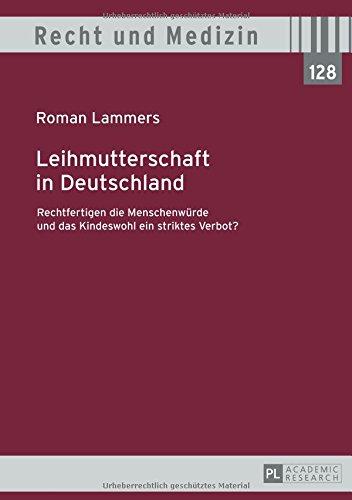 leihmutterschaft-in-deutschland-rechtfertigen-die-menschenwrde-und-das-kindeswohl-ein-striktes-verbo