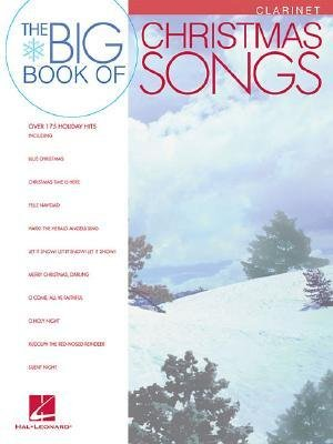 [(Big Book of Christmas Songs for Clarinet)] [Author: Hal Leonard Publishing Corporation] published on (September, 2006)