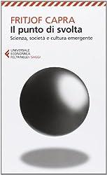 Il punto di svolta. Scienza, società e cultura emergente