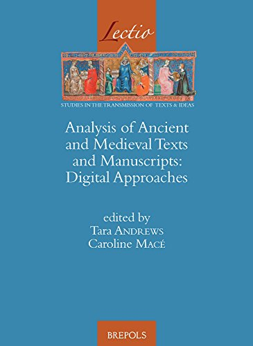Analysis of Ancient and Medieval Texts and Manuscripts: Digital Approaches