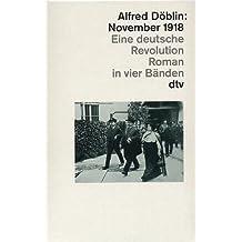 November 1918: Eine deutsche Revolution