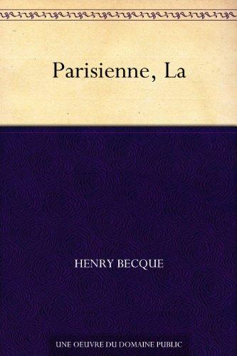 Parisienne, La par Henry Becque