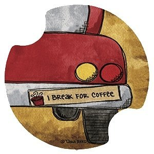 I Break for Coffee Carsters - Coasters for Your Car by Thirstystone Carster Car Coaster