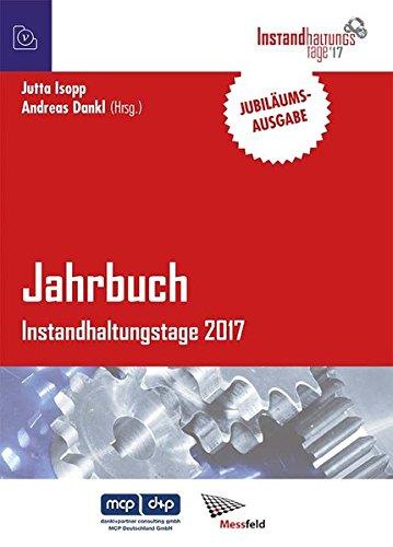 Jahrbuch Instandhaltungstage 2017 - Jubiläumsausgabe