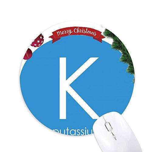 Chemie Elemente Periode Tabelle Alkali Metall Kalium K Rundgummi Maus Pad Weihnachtsbaum Mat