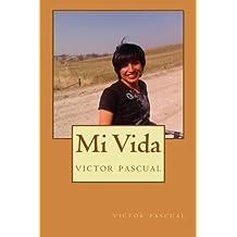 Mi Vida: victor pascual