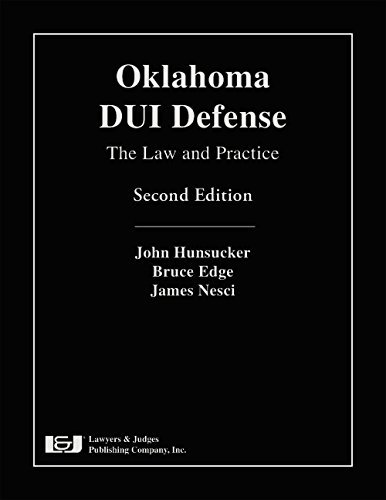 Oklahoma DUI Defense: The Law and Practice by John Hunsucker (2015-12-22)