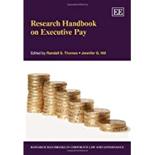 Research Handbook on Executive Pay (Research Handbooks in Corporate Law and Governance)