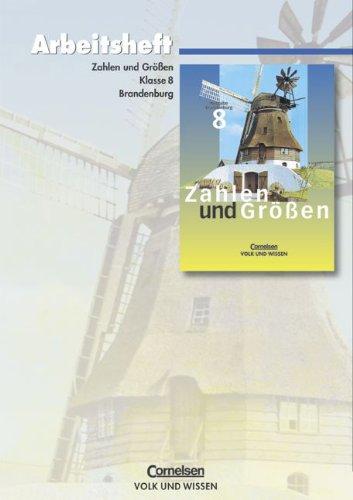 Zahlen und Größen - Sekundarstufe I - Brandenburg - Bisherige Ausgabe: 8. Schuljahr - Arbeitsheft (Kirsche Erle)