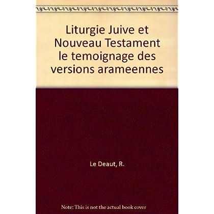 Liturgie Juive Et Nouveau Testament